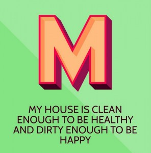 my house is clean enough to be healthy