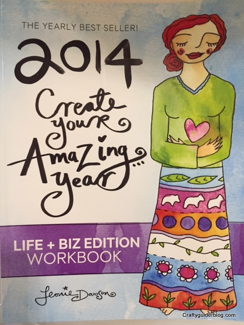 Leonie Dawson Create Your Amazing Year Workbook 2014